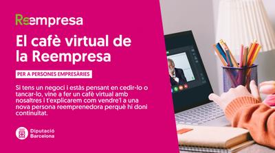 El cafè virtual de la Reempresa
