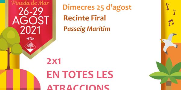 #FMPineda - 2x1 en totes les atraccions